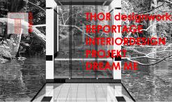 thor designworks   REPORTAGE DREAM ME